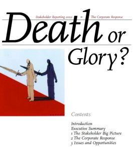Death or Glory? Corporate Reporting The Stakeholder Response 2002